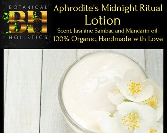 Aphrodite's Organic Midnight Ritual, Goddess Lotion made with Jasmine! 4oz