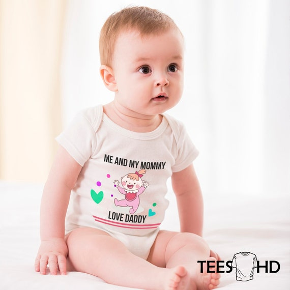e4bef70cf9ee Me and my mommy love daddy body baby clothing baby body