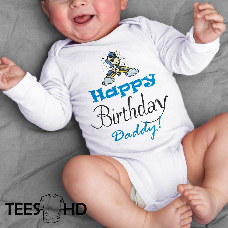 Happy Birthday Daddy Baby Bodysuit Present