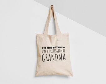 I m Not Retired I m A Professional Grandma Tote Bag Natural Black Shopper  Environmentally Friendly Gift Present Birthday Christmas Granny 3915f266c91