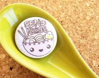 Send Noods Kawaii Cute Meme Noodle Button 1.25 Inch