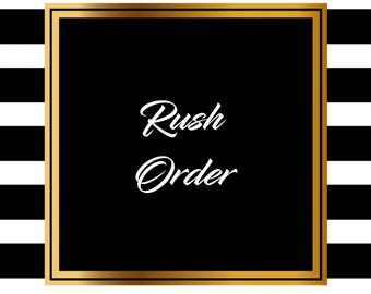 Rush Order Delivery 3 Business Days