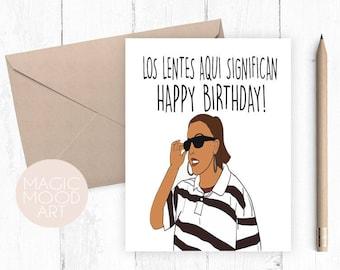 Los Lentes Aqui Significan Card Birthday Happy Funny Spanish Greeting Las Gafas