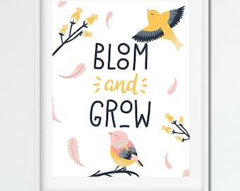 BLOOM & GROW - Cute Bird Art Print - Instant Download / Printable
