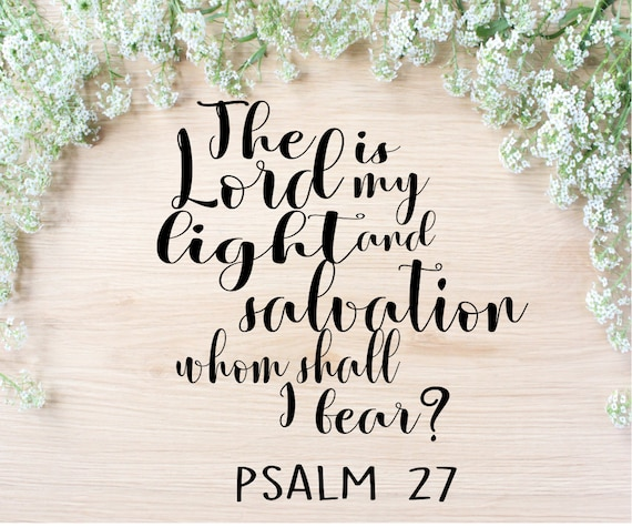 Psalm 27 SVG Cut File, Whom Shall I Fear DXF, Bible Verse Instant Download,  Love PNG, Proverbs Cricut File Silhouette