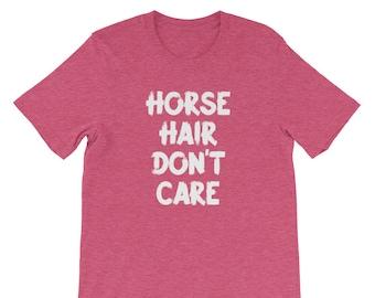 Horse Hair Don't Care T-Shirt Equestrian Shirt, Horse Shirts For Girls, Equestrian Clothing, Horseback Riding, Equestrian Gifts