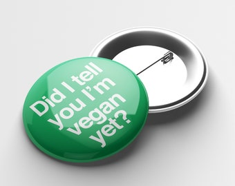Proud to Be Vegan and Vegetarian Set of 10 Buttons 1 or 1.5 Pin Backs or 1 Magnets Party Favors No Meat Vegetarianism