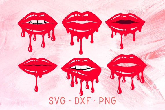 Dripping Lips Svg Dxf Png Cricut Cut Files Red Glossy Lip Etsy