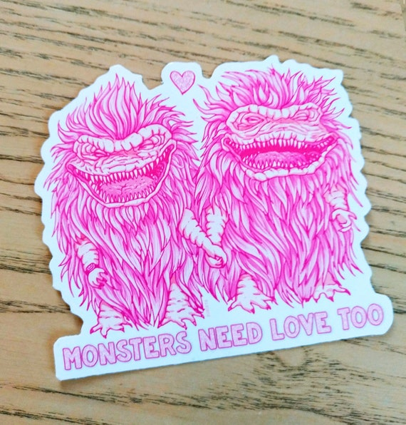Monsters Need Love Too Sticker 80s Movies Tribute To The Etsy