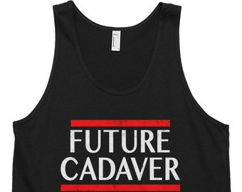 Future Cadaver Tank Top Funny Halloween Sayings Goth Gifts