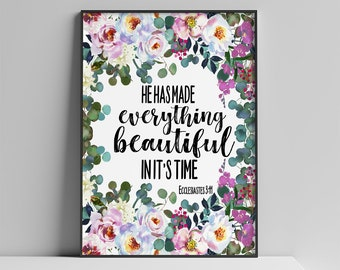 He Has Made Everything Beautiful In It's Time Bible Verse Printable, Ecclesiastes 3:11 Scripture Art Print Digital Download