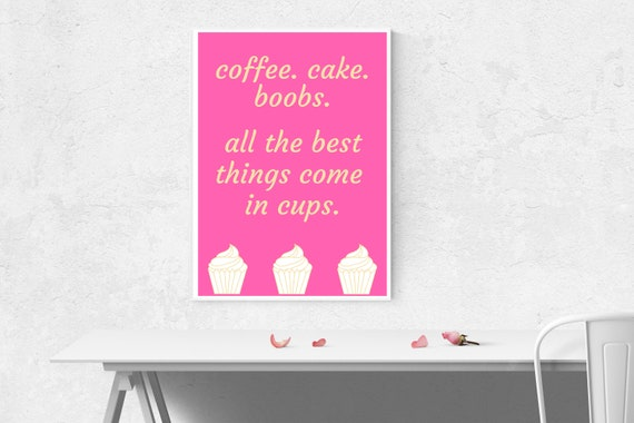 Printable Inspirational Coffee \u0026 Cakes Quote, Printable Quotes, Printable  Art, Wall Art, Birthday Gift, Gift for Her, Favours, Kitchen