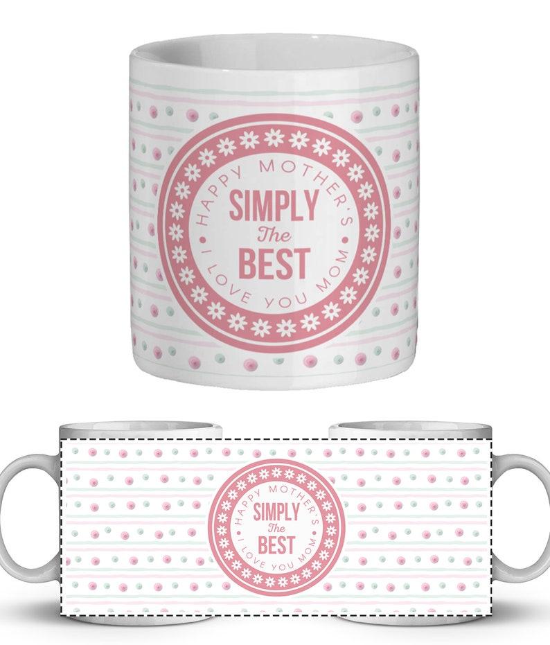 Mother/'s Day Printable Printable Design Mum Printable Mug Design Simply The Best Mother/'s Day Printable Sublimation Mug Design