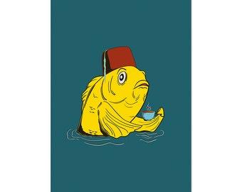 Fez Fish Sipping Tea, art print 5x7 Animal Illustration, home wall decor