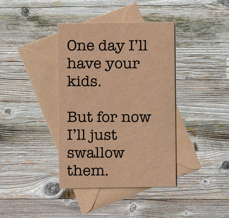 FUNNY BIRTHDAY CARD One Day Ill Have Your Kids But For
