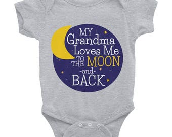 My Grandma Loves Me to the Moon and Back Infant Onesie