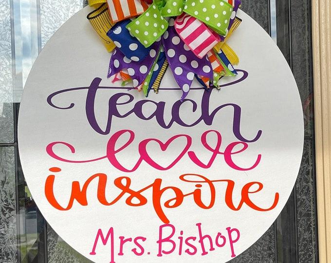 Teach Love Inspire Personalized Sign| Teacher| Teacher Gift| Wood Sign | Door Hanger