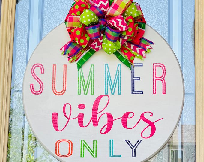 Summer Vibes Only Front Door Decor| Front Door Wreath | Wood Wreath| Wood Sign | Door Hanger