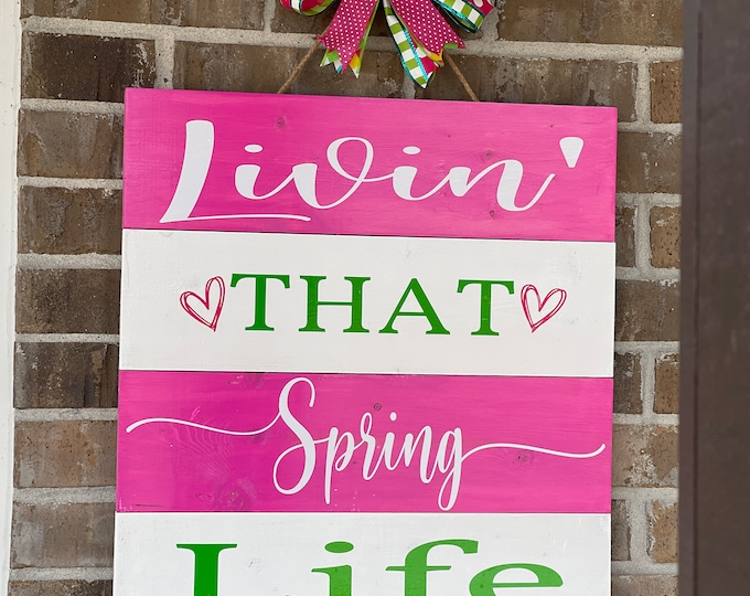 Spring Porch or Patio Wood Sign