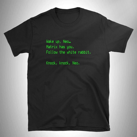 The Matrix Wake Up Neo T Shirt Unisex Graphic Tees For Etsy