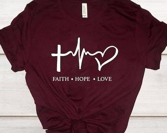 Faith Hope Love Tshirt. Christian Tshirts. Faith Tshirt. Hope Tshirt. Love Tshirt. Jesus Shirt. Scripture Tshirt. Gift for Wife.