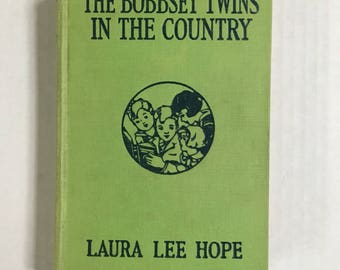 The Bobbsey Twins in the Country by Laura Lee Hope Hardcover Green