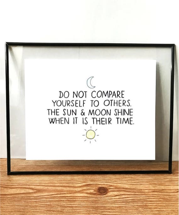 Do Not Compare Yourself To Others Printable Wall Art Etsy