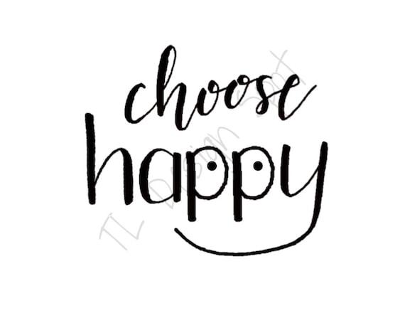 Choose Happy Wall Art Print Printable Wall Art Printable Etsy