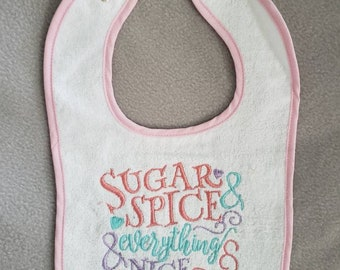 Sugar & spice and everything nice bib baby shower baby girls big gift pink bib embroider bib