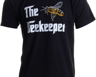 485787b9 The Beekeeper | Bee Keeper Keeping Apiary Cool Funny Joke Men Women T-shirt