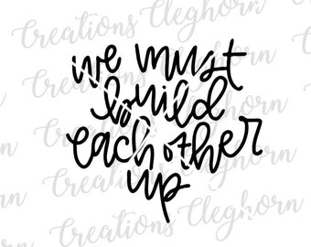 Build Each Other Up Etsy