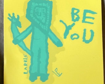 """Larris The Lion Sticker! """"Be You!"""""""