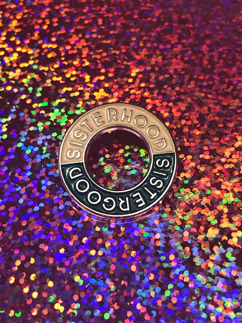Sisterhood Sistergood Pin Badge image 0