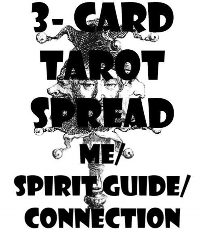 Me/Spirit Guide/Connection 3-Card Tarot Spread psychic reading