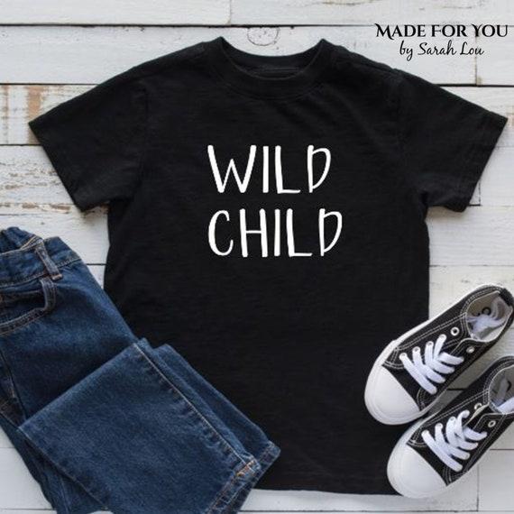 Wild child Funny Kids boys /& girls Printed T-Shirt 1
