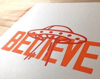 Believe / UFO / Screen Print / A4 size /