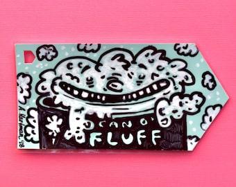 CAN O'FLUFF handpainted bookmark OOAK