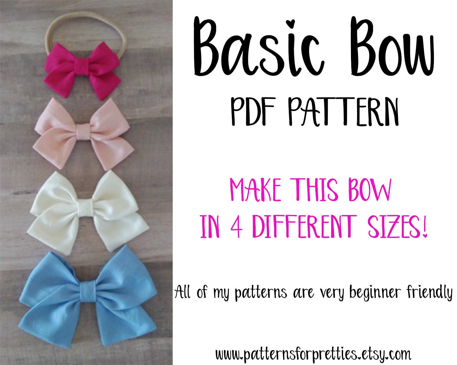 New Basic Bow Pdf Pattern Make This In 4 Different Sizes Etsy