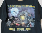 2001 Vintage Daytona Beach Bike Week 60th Anniversary quot It Ain 39 t Over Til It 39 s Over quot Skeleton Biker Garage Graveyard Bald Eagle Logo Shirt