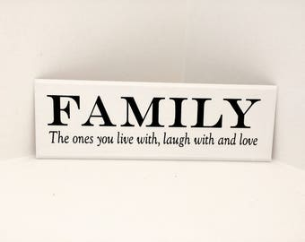 Family live,laugh,love wooden sign