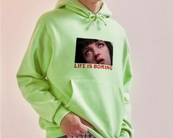 f791960f8 Life Is Boring Unisex Hoodie/ Pulp Fiction Hoodie / Vintage Hoodie / Mia  Wallace Hoodie / 90s hoodie / Tumblr Hoodie /Uma Thurman Hoodie