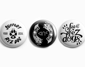 "Save Rez Dogs - 1"" Button Trio Pack"