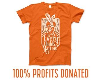 Every Child Matters Orange Shirt Day - Indigenous Owned - 100% Profits Donated