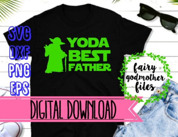 Free There are 50 star wars fathersday for sale on etsy, and they cost $29.47 on average. Yoda Best Father Star Wars Dad Father S Day File Dad Etsy SVG, PNG, EPS, DXF File