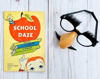 School Daze!  Vintage Kids Joke Book by Arthur Liebers  |  Funny Elementary School Reader  |  1950s Childhood Fun