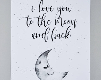 I love you to the moon and back A4 Print