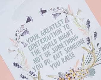 Your greatest contribution A4 Print