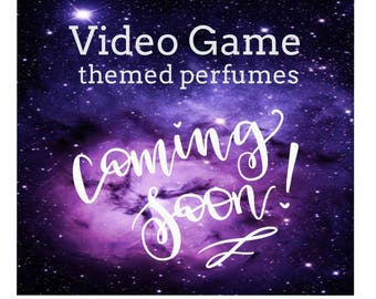 Video Game Themed Perfume - Grand Opening Soon!