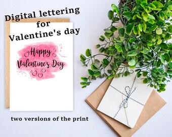 Digital lettering Valentin's Day for printable or web
