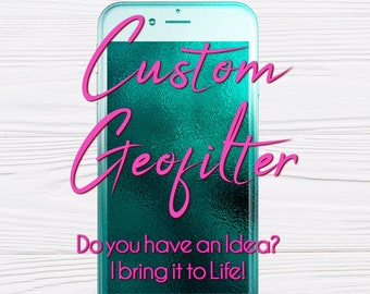 Custom Snapchat Geofilter, Personalized Filter, Completely Custom Filter, Custom Snapchat Filter, Snap chat Filter, Custom Snapchat Geotag